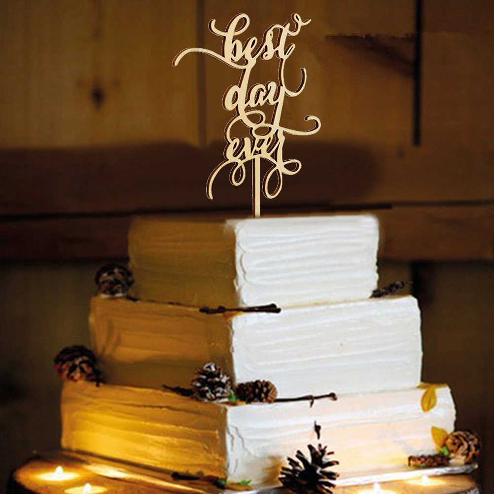 Best day ever wood wedding cake topper wedding look for Best day for a wedding